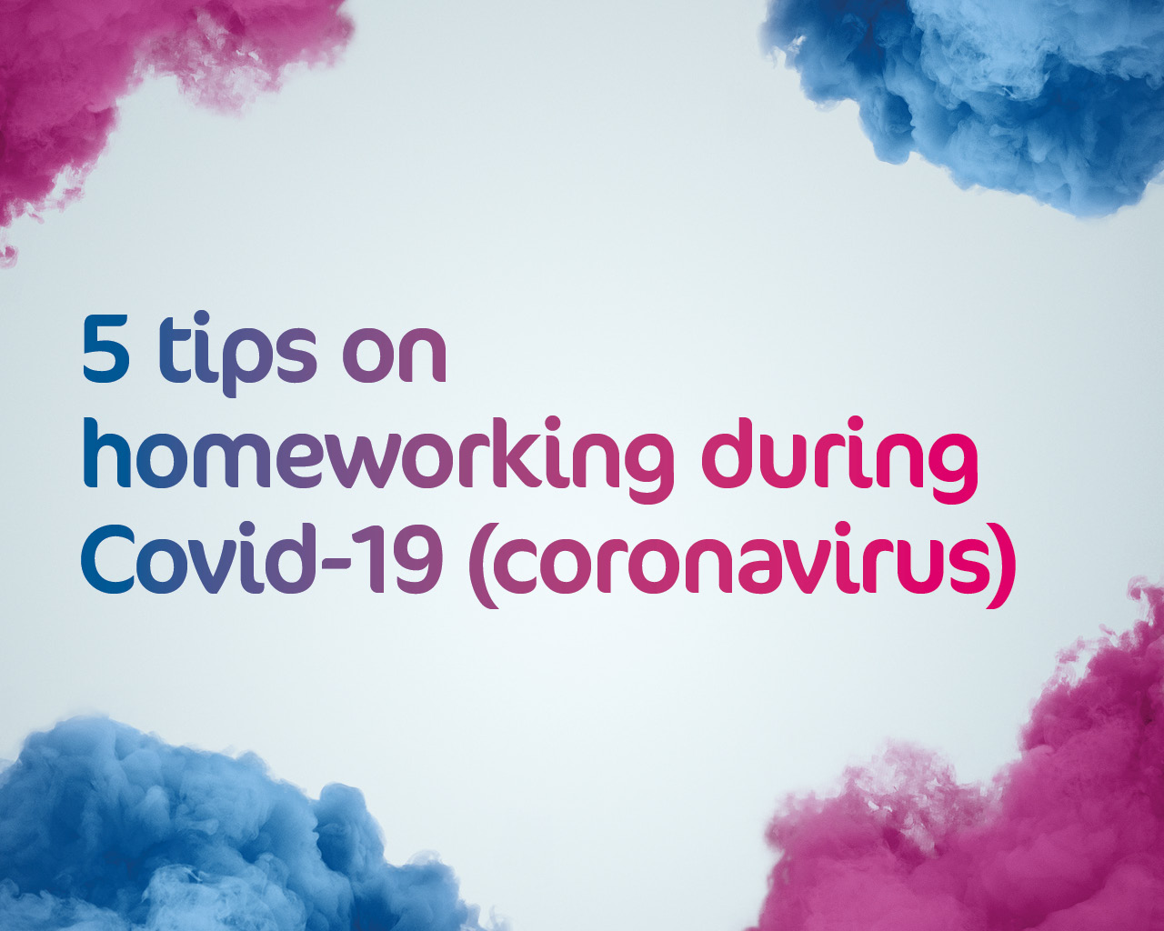 5 tips for homeworking
